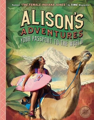 Alison's Adventures: Your Passport to the World (Hardback)