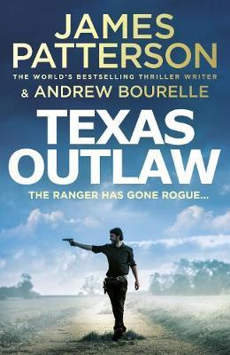 Texas Outlaw: The Ranger has gone rogue... - Texas Ranger series (Hardback)