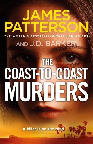 The Coast-to-Coast Murders: A killer is on the road... (Hardback)