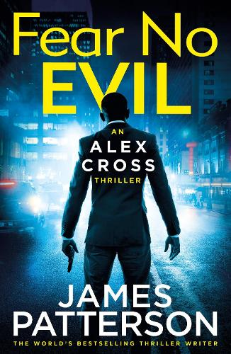 Fear No Evil: (Alex Cross 29) - Alex Cross (Hardback)
