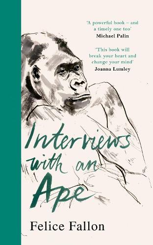 Interviews with an Ape (Hardback)