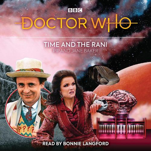 Doctor Who: Time and the Rani: 7th Doctor Novelisation (CD-Audio)