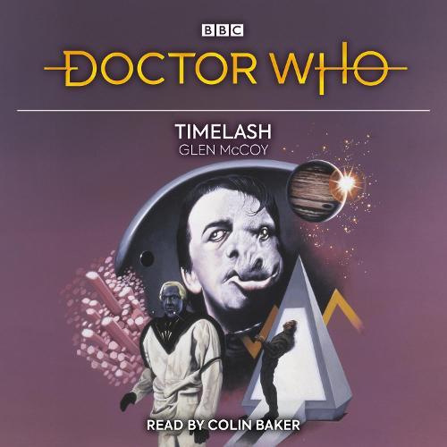 Doctor Who: Timelash: 6th Doctor Novelisation (CD-Audio)