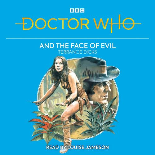 Doctor Who and the Face of Evil: 4th Doctor Novelisation (CD-Audio)