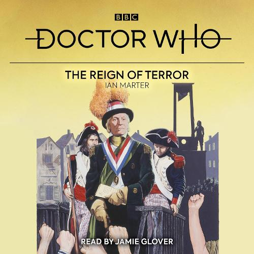 Doctor Who: The Reign of Terror: 1st Doctor Novelisation (CD-Audio)