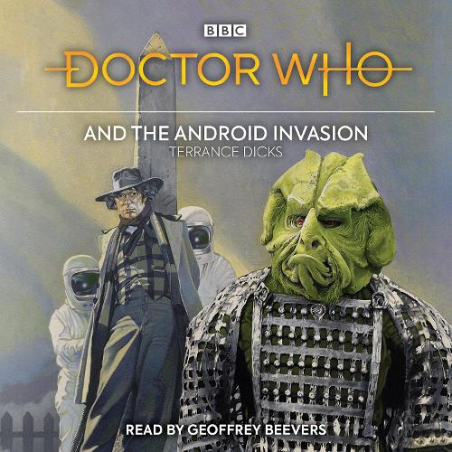 Doctor Who and the Android Invasion: 4th Doctor Novelisation (CD-Audio)