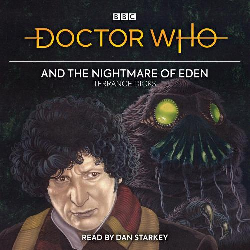 Doctor Who and the Nightmare of Eden: 4th Doctor Novelisation (CD-Audio)