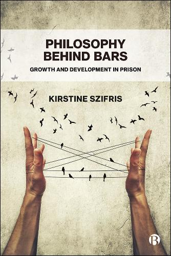 Philosophy Behind Bars: Growth and Development in Prison (Paperback)