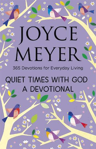 Quiet Times With God Devotional: 365 Daily Inspirations (Hardback)