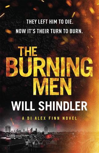 The Burning Men - DI Alex Finn (Hardback)