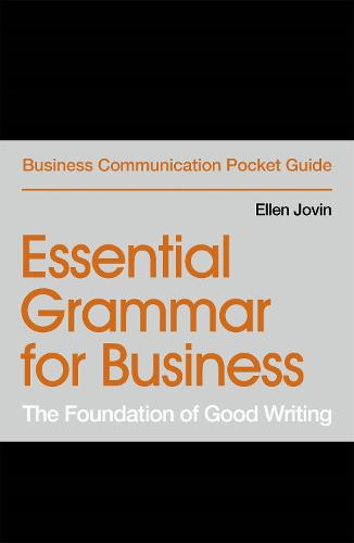 Essential Grammar for Business: The Foundation of Good Writing (Paperback)