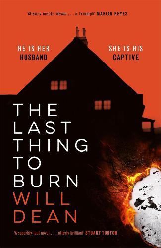 The Last Thing to Burn (Hardback)