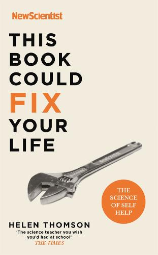Fix Your Life: The Science of Self Help (Paperback)