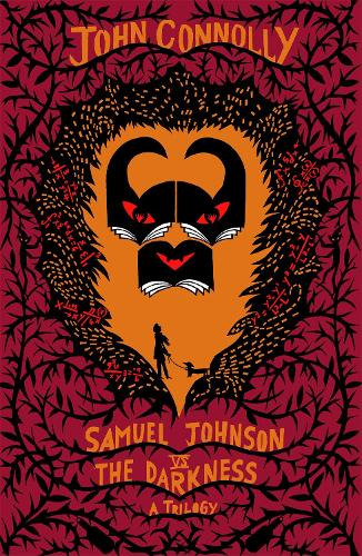 Samuel Johnson vs the Darkness Trilogy: The Gates, The Infernals, The Creeps (Paperback)