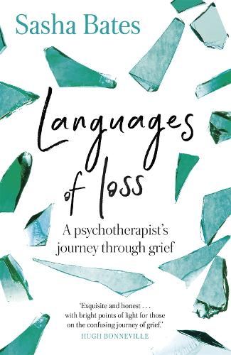 Languages of Loss: A psychotherapist's journey through grief - Languages of Loss (Paperback)