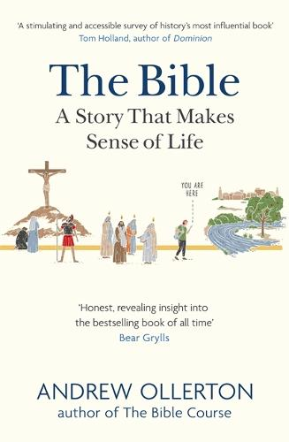 The Bible: A Story that Makes Sense of Life (Paperback)