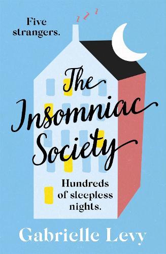 The Insomniac Society (Hardback)