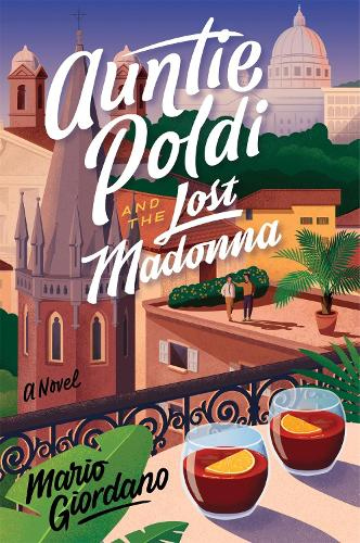 Auntie Poldi and the Lost Madonna: Auntie Poldi 4 (Paperback)