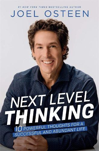 Next Level Thinking: 10 Powerful Thoughts for a Successful and Abundant Life (Paperback)