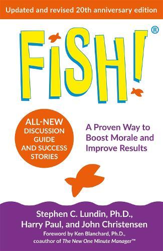 Fish!: 20th Anniversary Edition (Paperback)