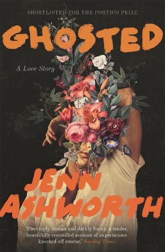 Ghosted: A Love Story (Paperback)