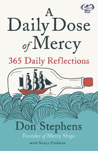 A Daily Dose of Mercy (Hardback)