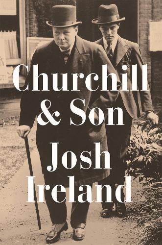 Churchill & Son (Hardback)