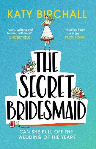 The Secret Bridesmaid (Paperback)