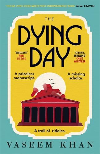 The Dying Day - The Malabar House Series (Paperback)