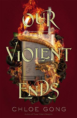Our Violent Ends (Hardback)