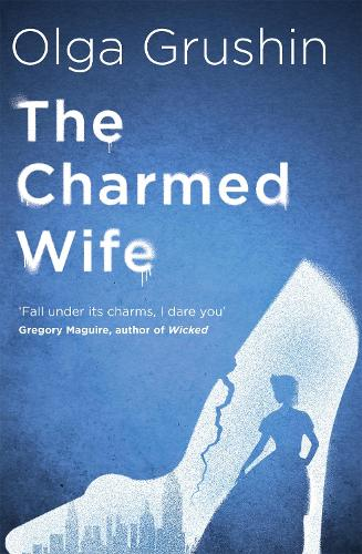 The Charmed Wife (Hardback)
