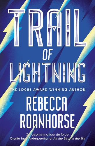 Trail of Lightning - The Sixth World (Paperback)