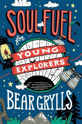 Soul Fuel for Young Explorers (Hardback)