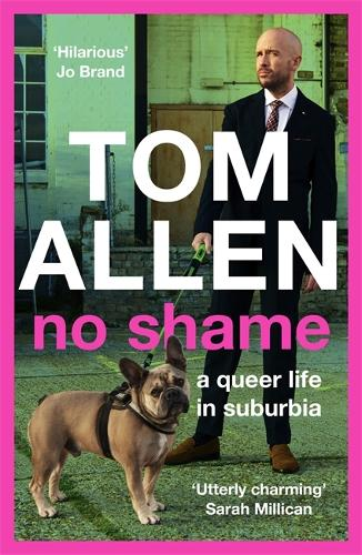 No Shame: a queer life in suburbia (Paperback)