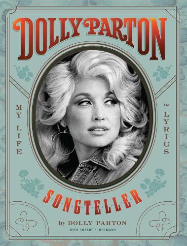 Dolly Parton, Songteller: My Life in Lyrics (Hardback)