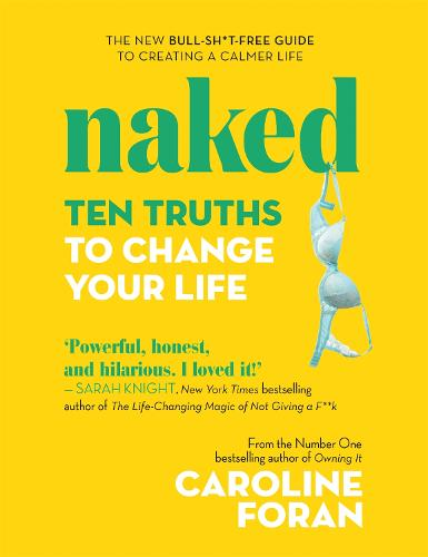 Naked: Ten Truths To Change Your Life (Hardback)