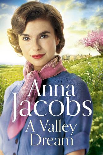 A Valley Dream: Book 1 in the uplifting new Backshaw Moss series - Backshaw Moss (Hardback)