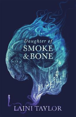Daughter of Smoke and Bone - Daughter of Smoke and Bone Trilogy (Paperback)