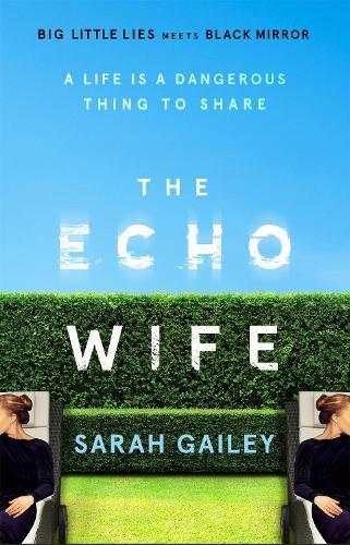 The Echo Wife (Hardback)