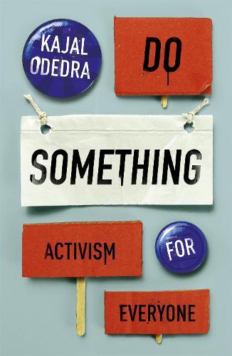 Do Something: Activism for Everyone (Hardback)