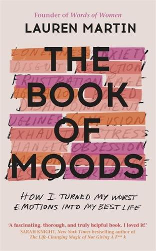 The Book of Moods: How I Turned My Worst Emotions Into My Best Life (Paperback)