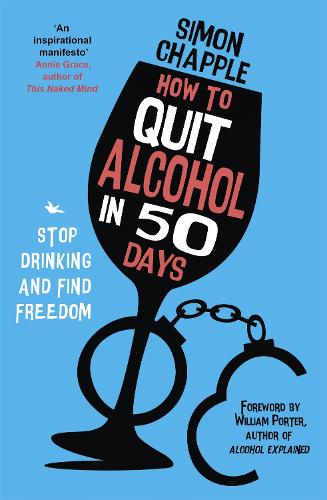 How to Quit Alcohol in 50 Days (Paperback)