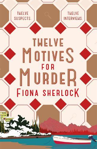 Twelve Motives for Murder (Paperback)