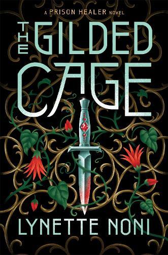 The Gilded Cage - The Prison Healer (Hardback)