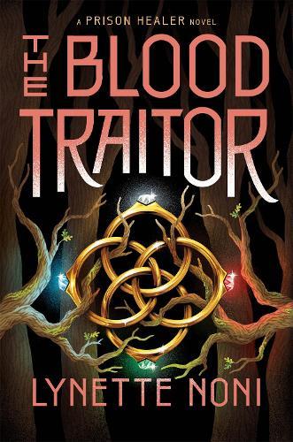 The Blood Traitor - The Prison Healer (Hardback)