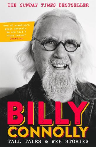 Tall Tales and Wee Stories: The Best of Billy Connolly (Paperback)
