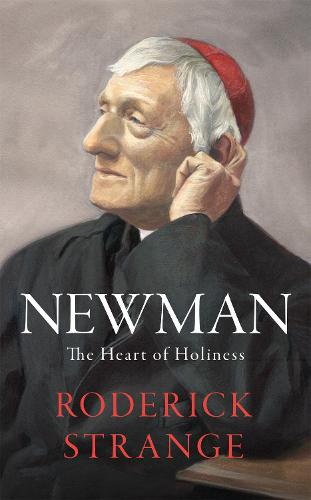 Newman: The Heart of Holiness (Paperback)