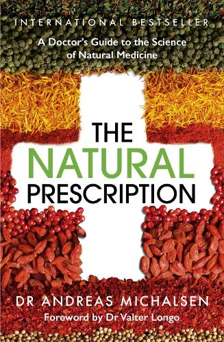 The Natural Prescription: A Doctor's Guide to the Science of Natural Medicine (Paperback)