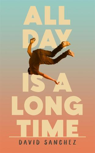 All Day Is A Long Time (Hardback)