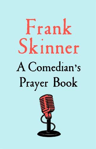 A Comedian's Prayer Book (Hardback)